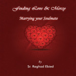 Finding Love and Mercy: Marrying your Soulmate
