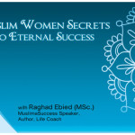 Muslim Women Secrets to Eternal Success